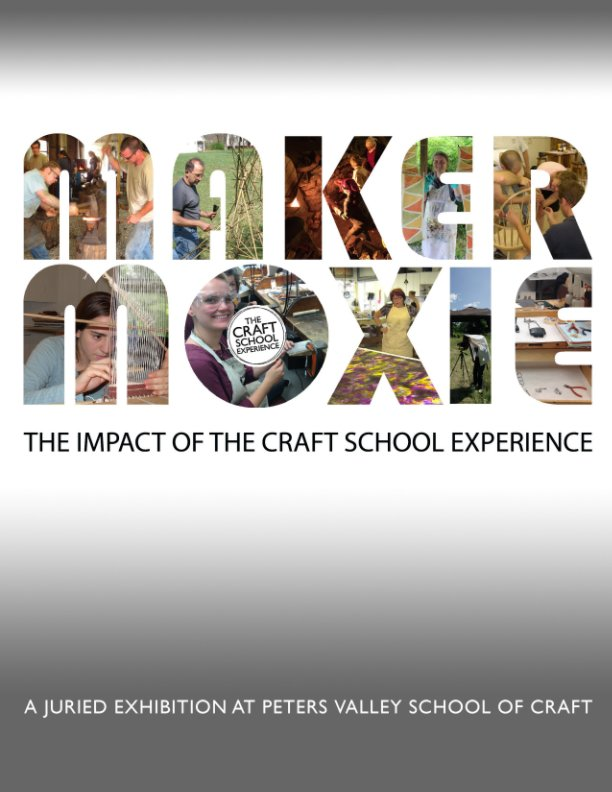 View Maker Moxie by Peters Valley School of Craft