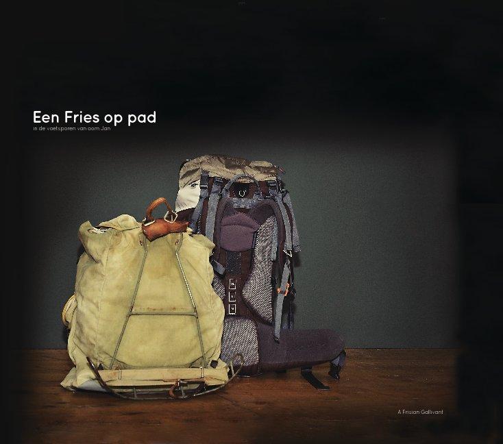 View Een Fries op pad by Gijs Bekenkamp