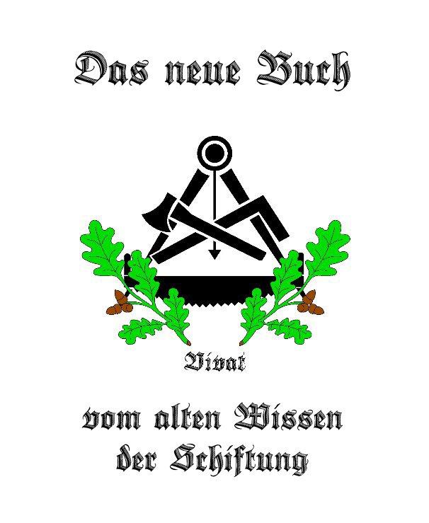 View Das neue Buch vom alten Wissen der Schiftung by Bernd Küppers