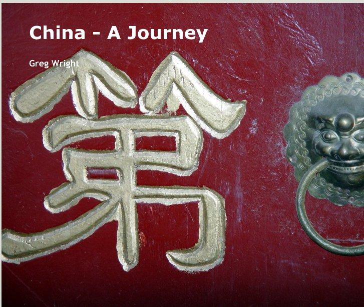 Ver China - A Journey por Greg Wright