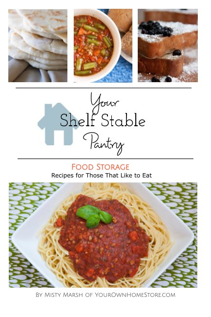 View Your Shelf Stable Pantry by Misty Marsh