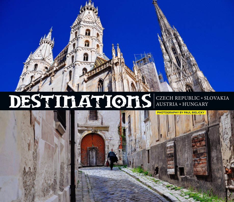 View Destinations by Paul Bielicky