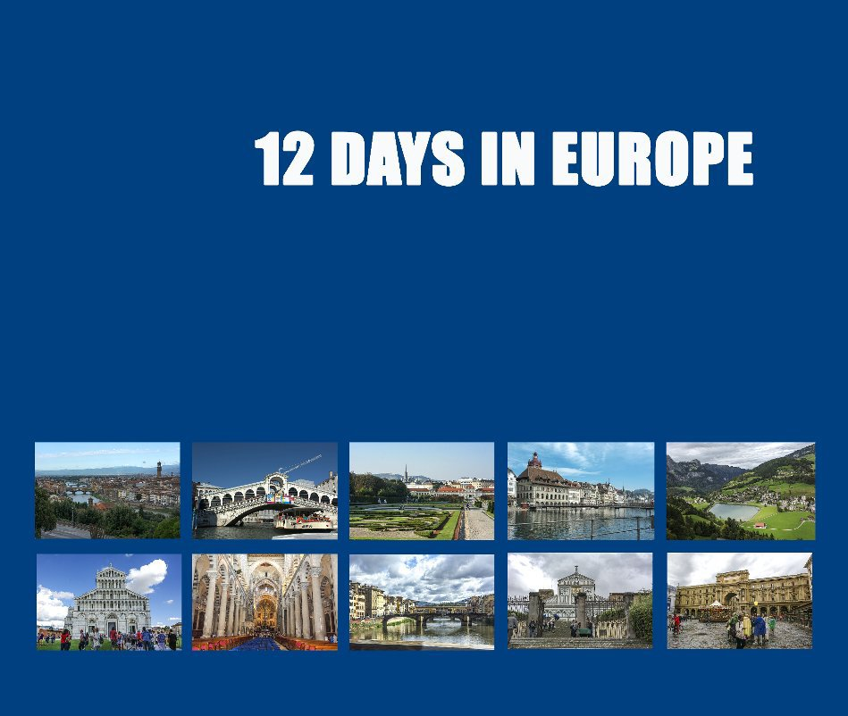 12 days in Europe by Henry Kao | Blurb Books UK