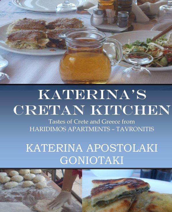 View Katerina's Cretan Kitchen by Katerina Apostolaki Goniotaki