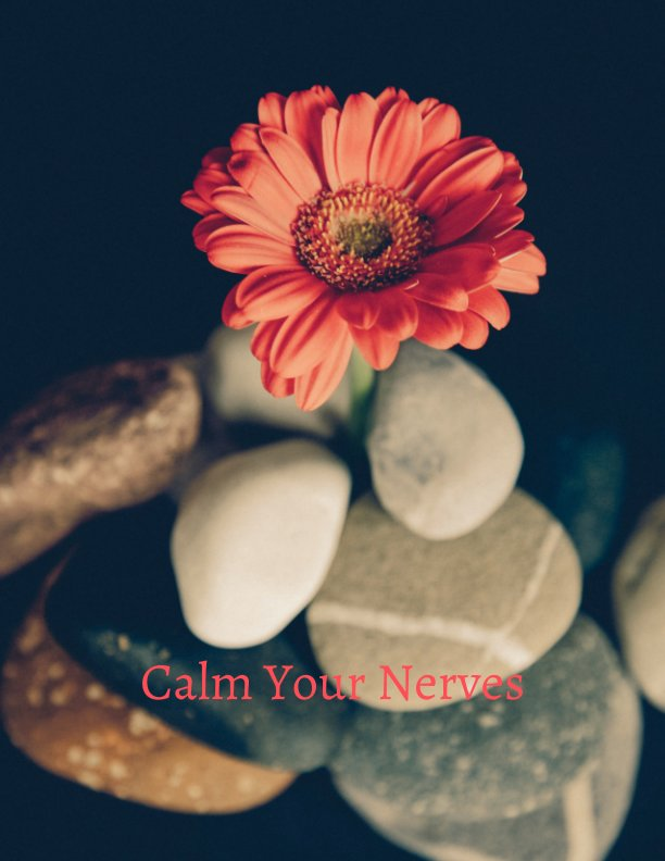 View Calm Your Nerves by Julie Francis
