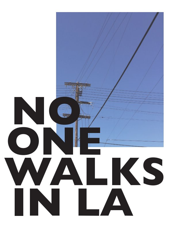 View No One Walks in LA by Kate Dunstone