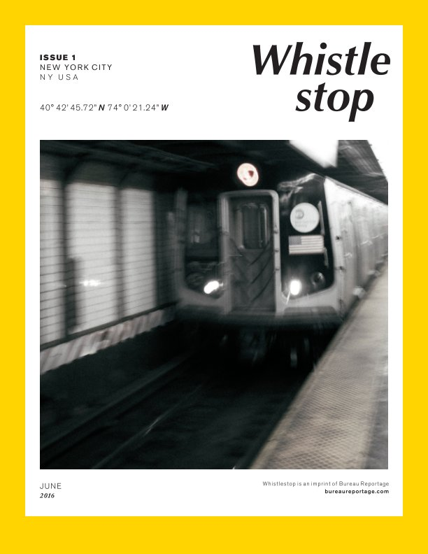 View WhistleStop Issue 1 by Bureau Reportage