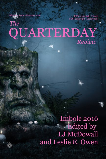 View The Quarterday Review by LJ McDowall (Editor), Leslie E. Owen (Editor)