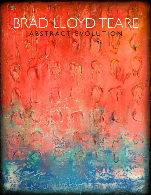 View Abstract Evolution 2 by Brad Lloyd Teare