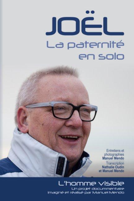 View Joël. La paternité en solo by Manuel Mendo