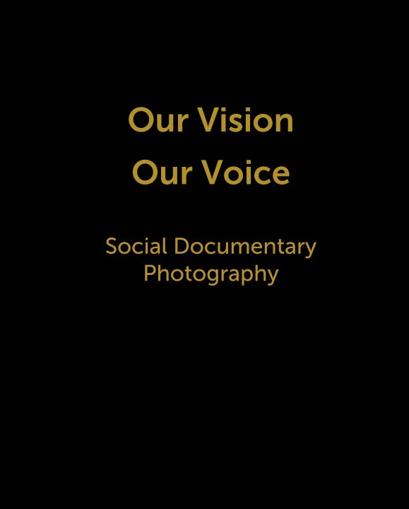 View Our Vision  Our Voice   Social Documentary  Photography by Baltimore Film Youth Arts, Social Documentary Photography