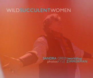 Wild Succulent Women book cover