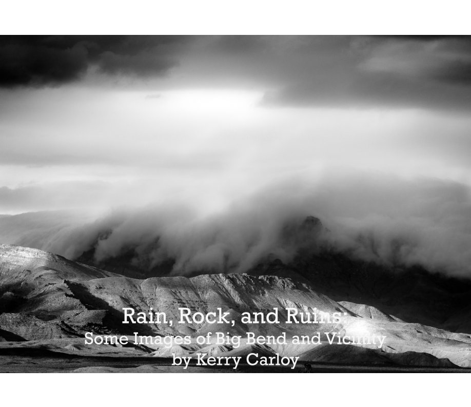 View Rain, Rock, and Ruins by Kerry Carloy
