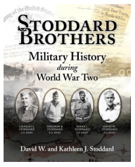 Stoddard Brothers Military History during World War Two book cover