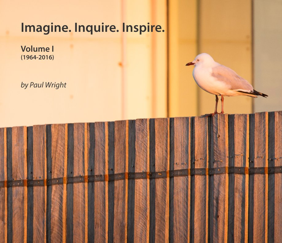View Imagine. Inquire. Inspire. by Paul Wright