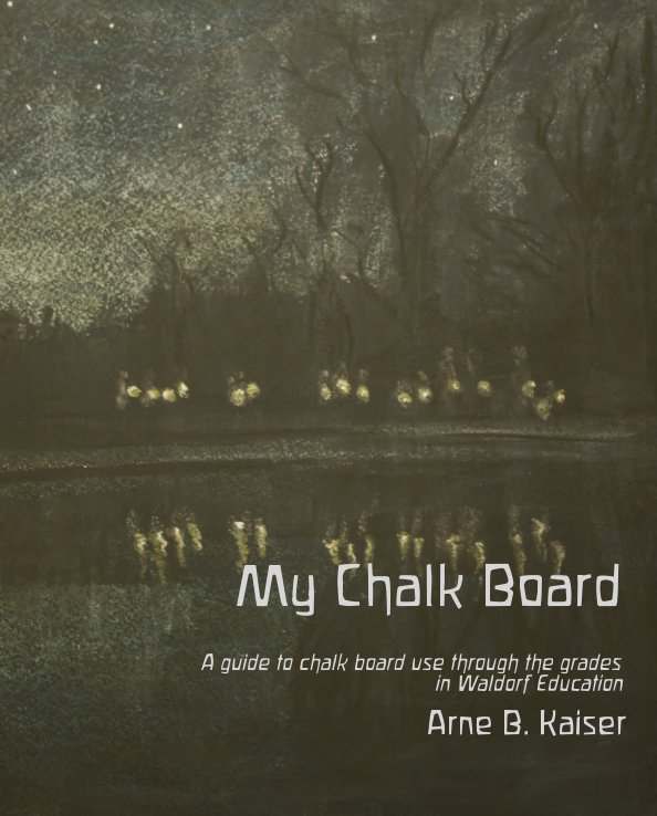 View My Chalkboard by Arne B. Kaiser