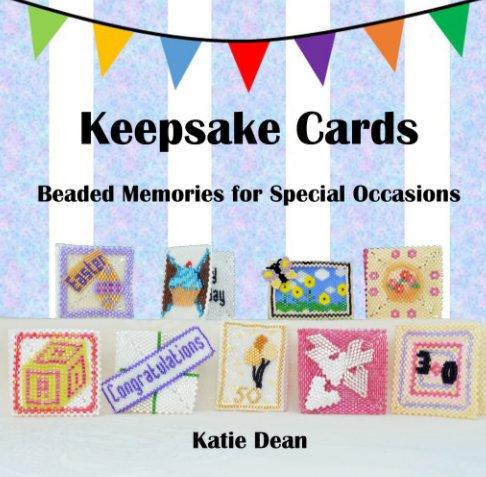View Keepsake Cards by Katie Dean