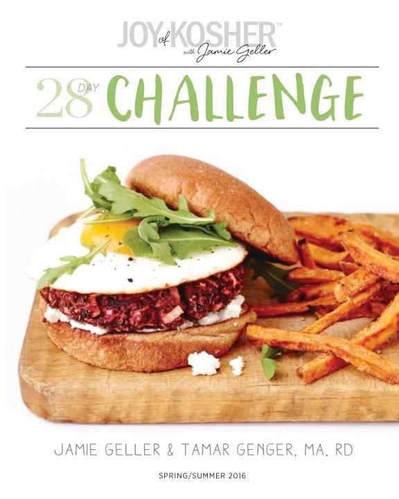 View 28 Day JOY of KOSHER Challenge by Jamie Geller and Tamar Genger MA RD