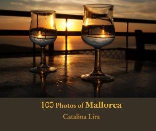 100 Photos of Mallorca (Majorca) book cover