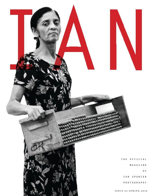 View IAN Magazine 05 by Ian Spanier