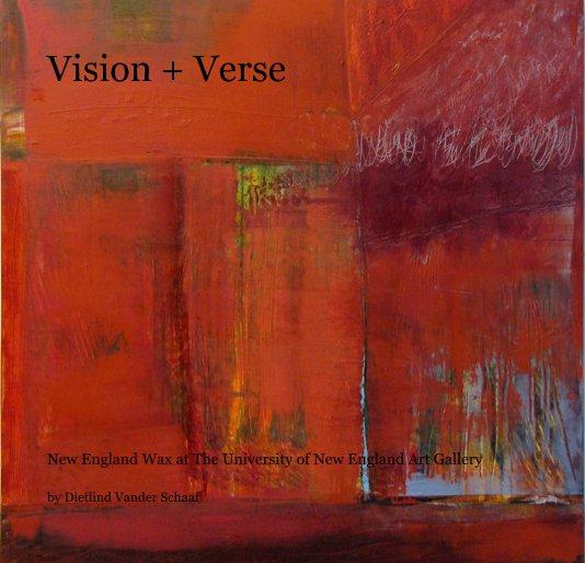 View Vision + Verse by Dietlind Vander Schaaf