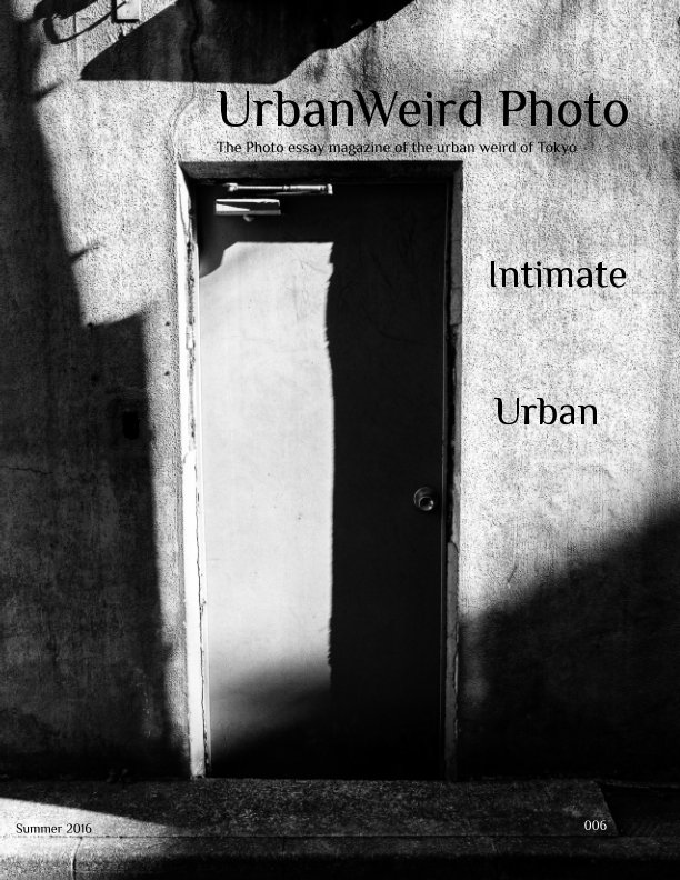 View UrbanWeird Photo Summer 2016 by Brian Wood-Koiwa