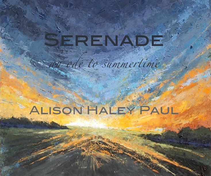 View Serenade by Alison  Haley  Paul