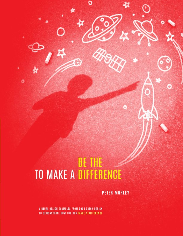 View To make a difference Be the difference by Peter Morley