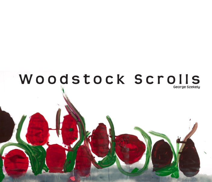 View Woodstock Scrolls by George Szekely