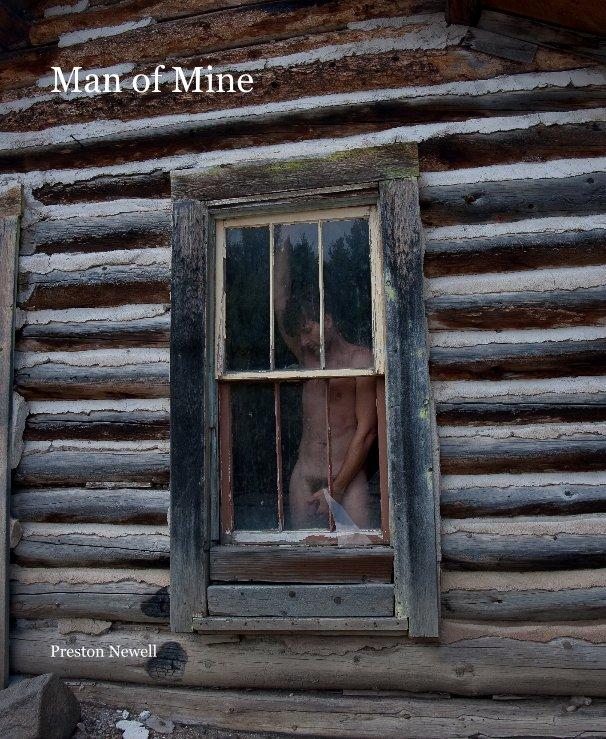 View Man of Mine by Preston Newell