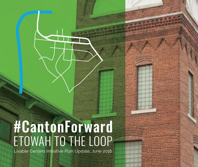 View #CantonForward: Etowah to the Loop by TSW