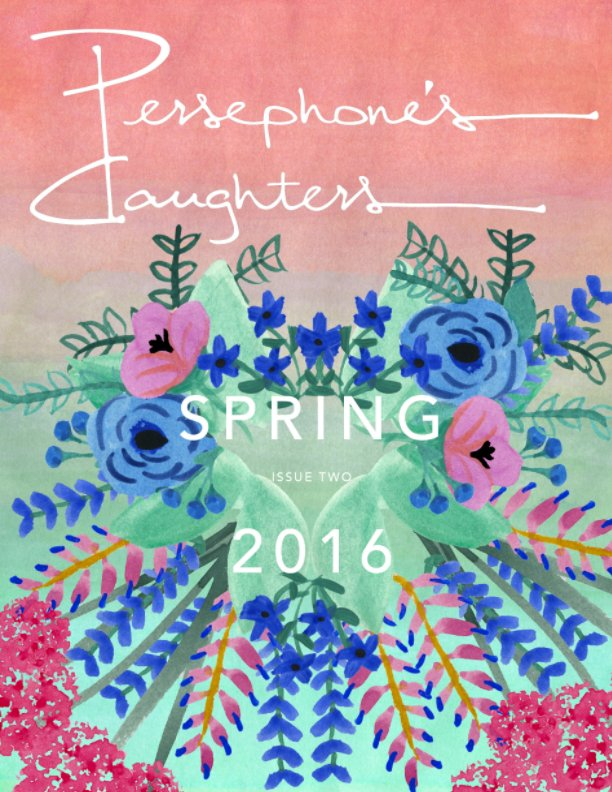 View Persephone's Daughters Issue 2 (Print) by Meggie Royer