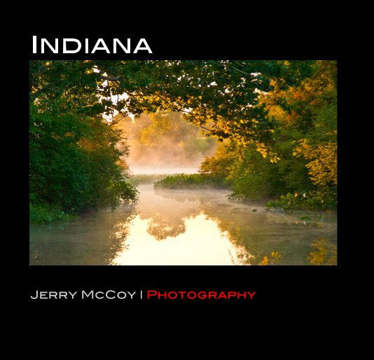 View Indiana by Jerry McCoy