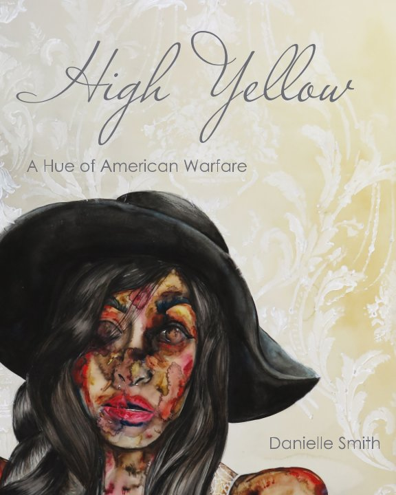 View High Yellow by Danielle Smith