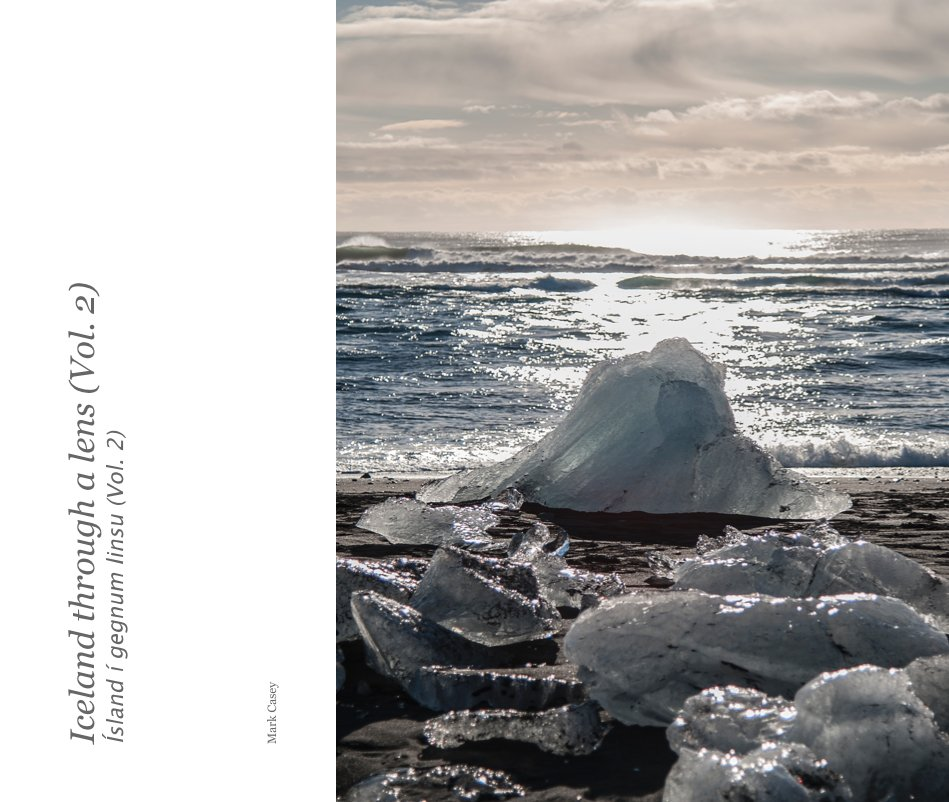 View Iceland through a lens (Vol. 2) by Mark Casey