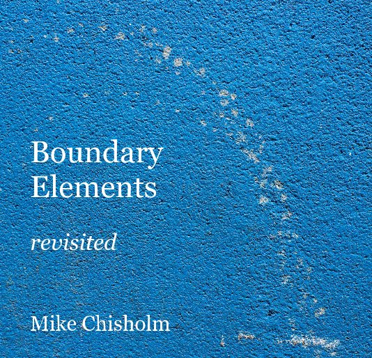 View Boundary Elements revisited by Mike Chisholm