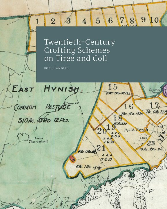 View Twentieth-Century Crofting Schemes on Tiree and Coll by Bob Chambers