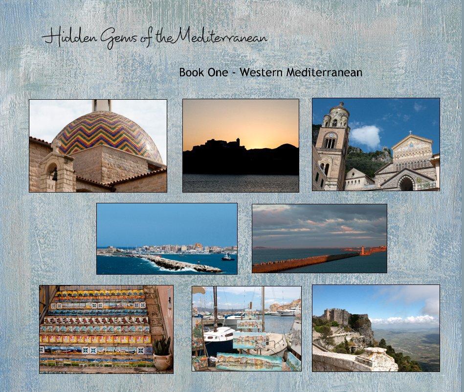View Hidden Gems of the Mediterranean by Book One - Western Mediterranean