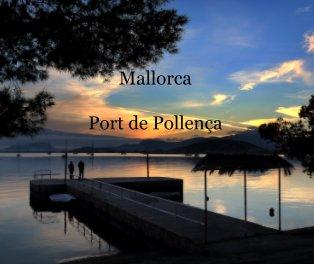 Mallorca  Port de Pollença book cover