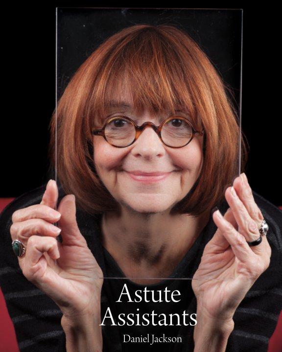 View Astute Assistants by Daniel Jackson