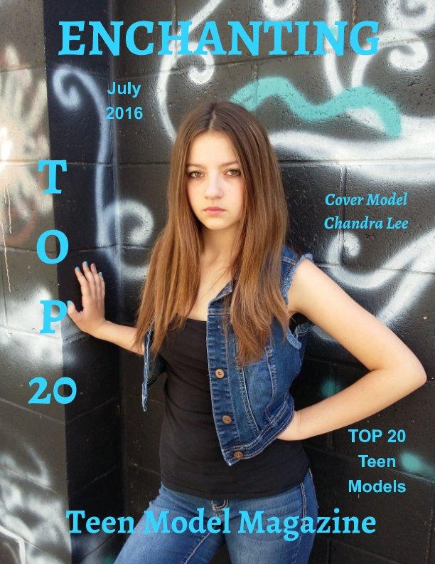 Top 20 Teen Models July 2016 By Elizabeth A Bonnette