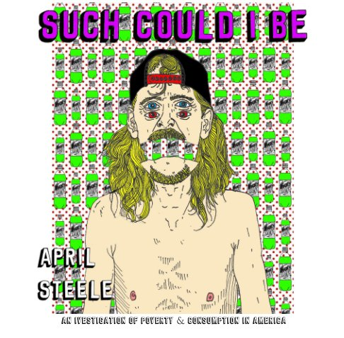 View Such Could I Be by April Steele