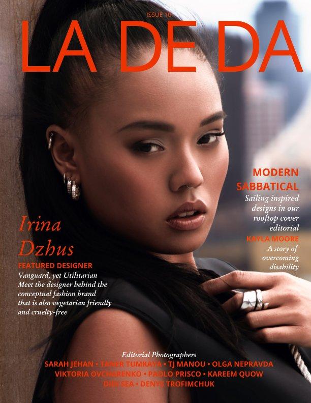 View LA DE DA Magazine Issue 10 by LA DE DA Magazine 2016