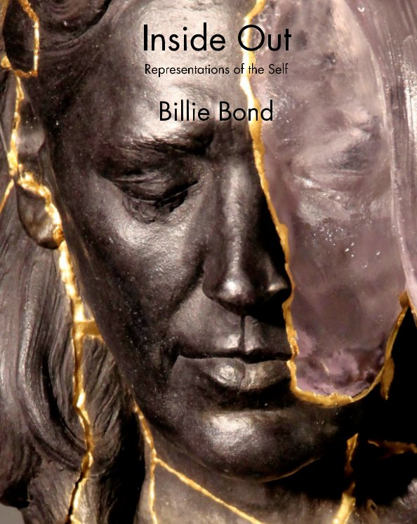 View Inside Out by Billie Bond