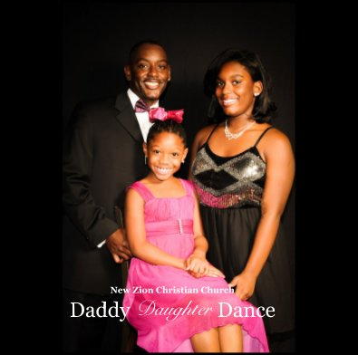 New Zion Christian Church Daddy Daughter Dance book cover