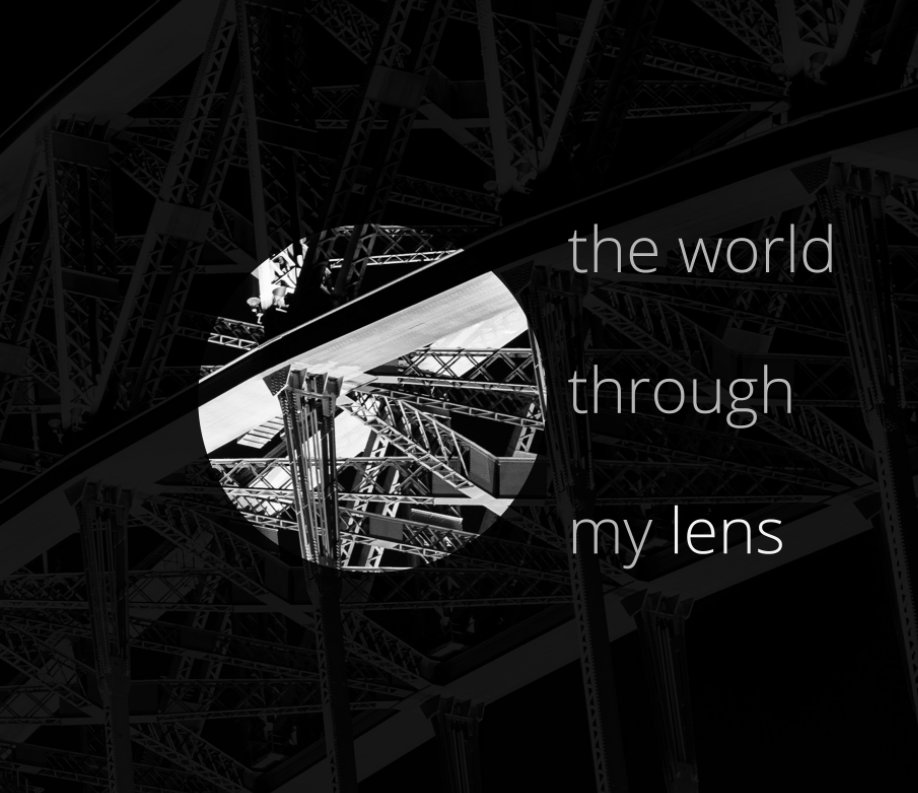 View The World Through My Lens (With Commentary) by Sheldyn Nam-Storm