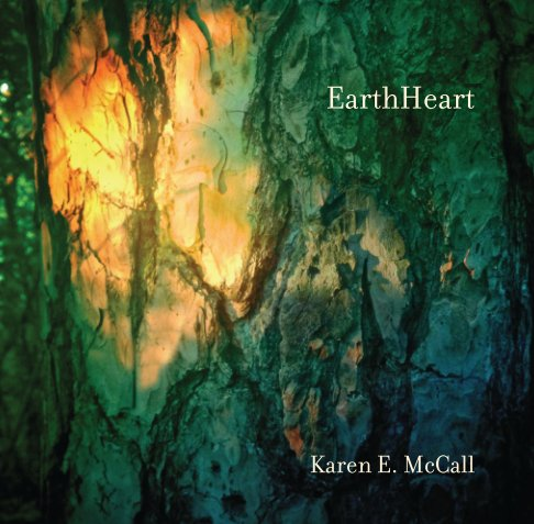 View EarthHeart by Karen E. McCall