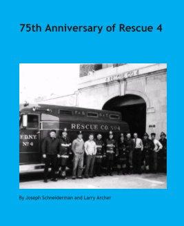 75th Anniversary of Rescue 4 book cover