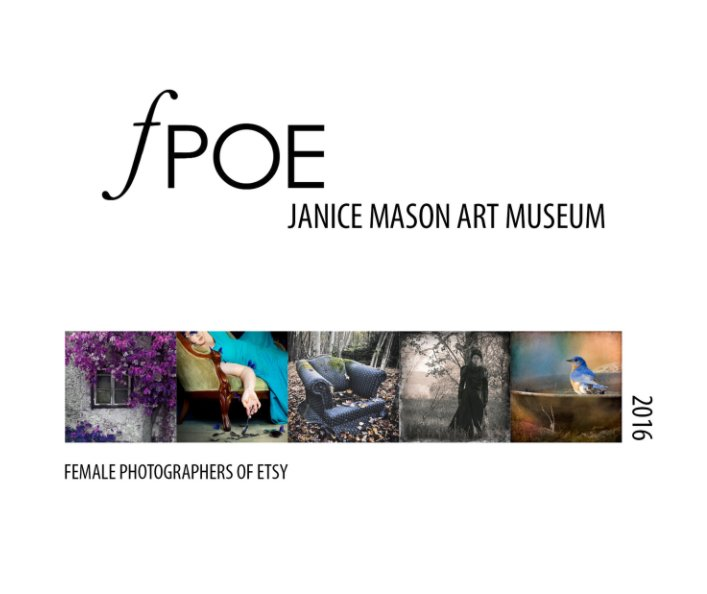 View fPOE: An International Women's Photography Exhibition 2016 by fPOE
