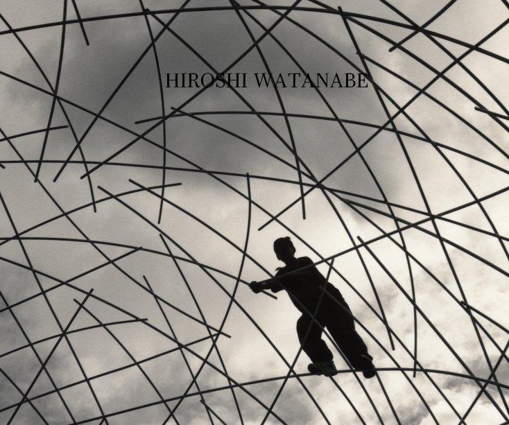 View HIROSHI WATANABE by Catherine Edelman Gallery